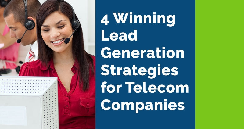 4 Winning Lead Generation Strategies for Telecom Companies (Featured Image)